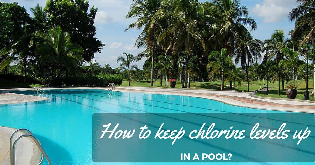 How To Keep Chlorine Levels Up In A Pool The Rex Garden