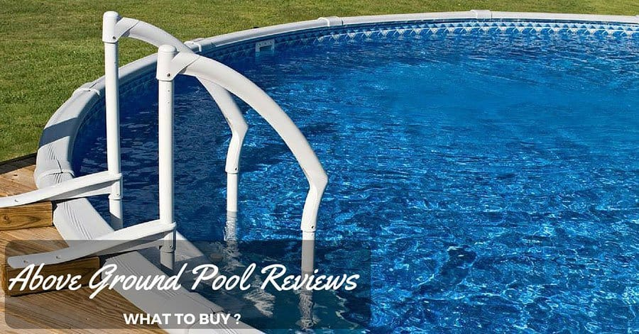 Above ground pool reviews the best rated above ground pool for Best above ground pool reviews