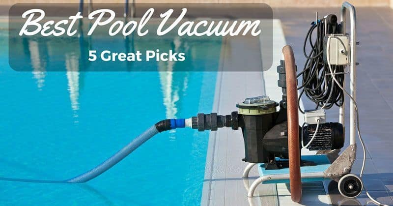 Best Pool Vacuum The Best Pool Cleaner Reviews 2017