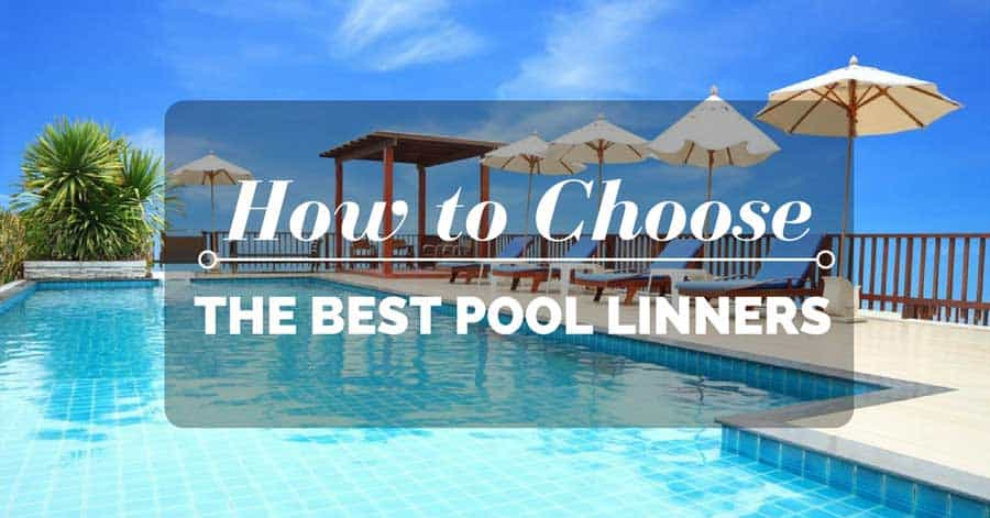 How to choose the best pool liners the rex garden for Garden pool liners nz