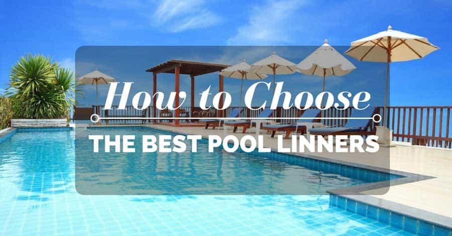 Best Pool Liners