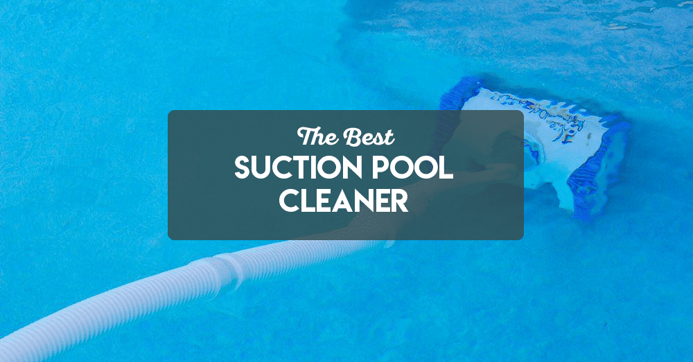 at last, the secret to pick the best suction pool cleaner is revealed