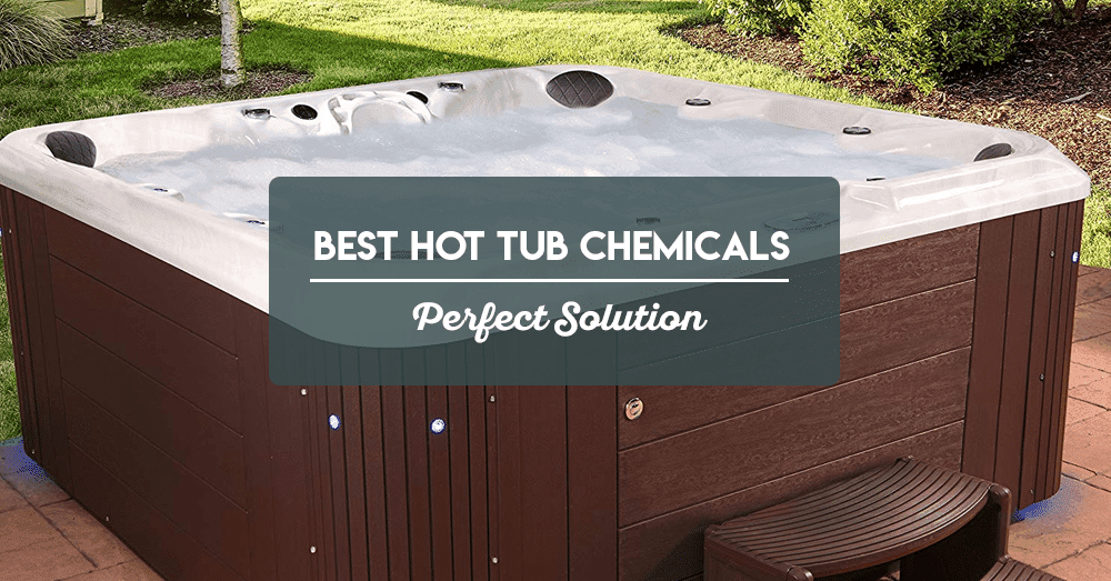 best hot tub chemicals – perfect solution