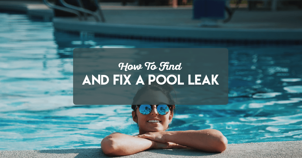 how to find and fix a pool leak