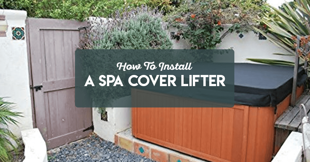 how to install a spa cover lifter