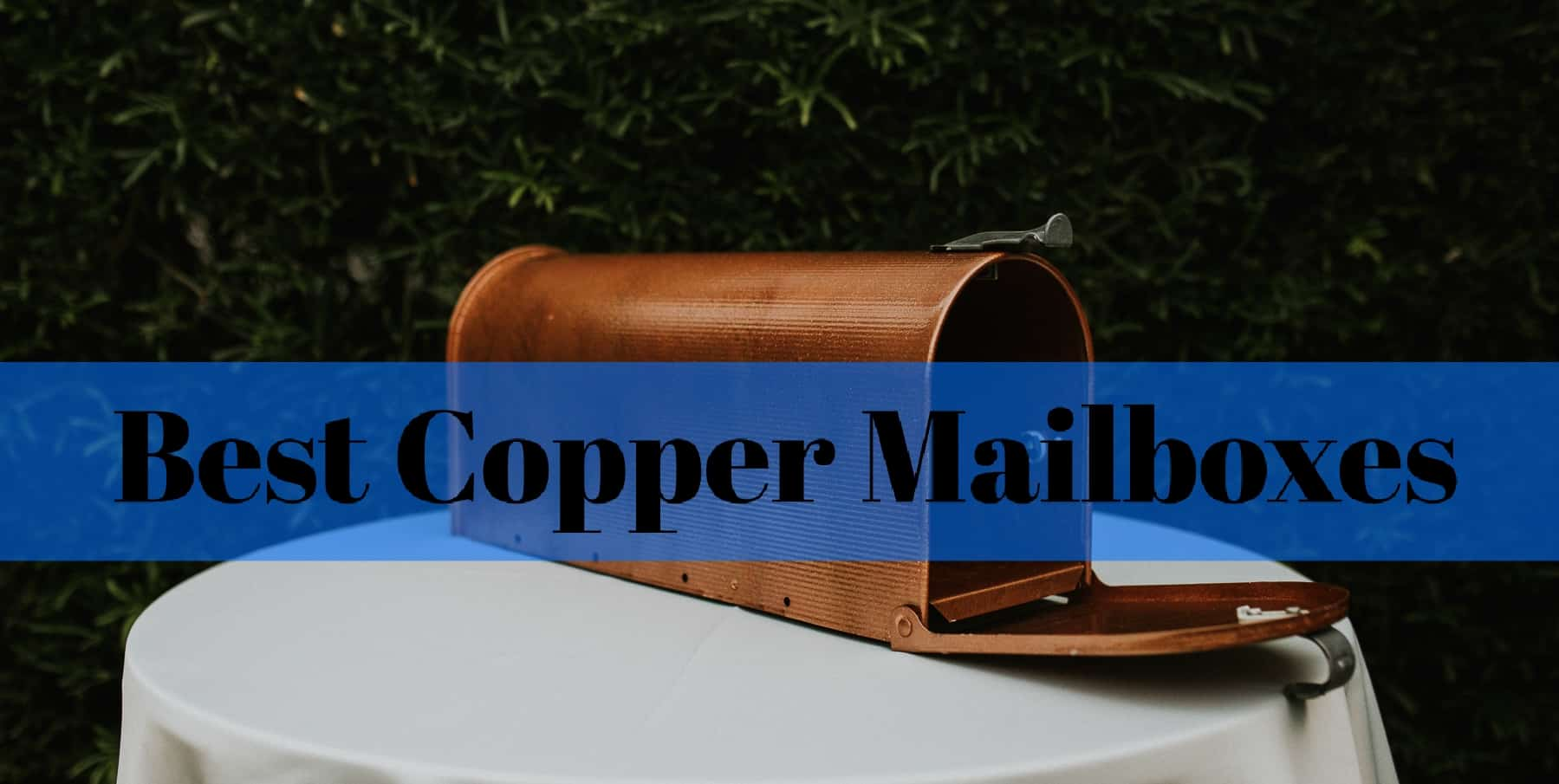 best copper mailboxes
