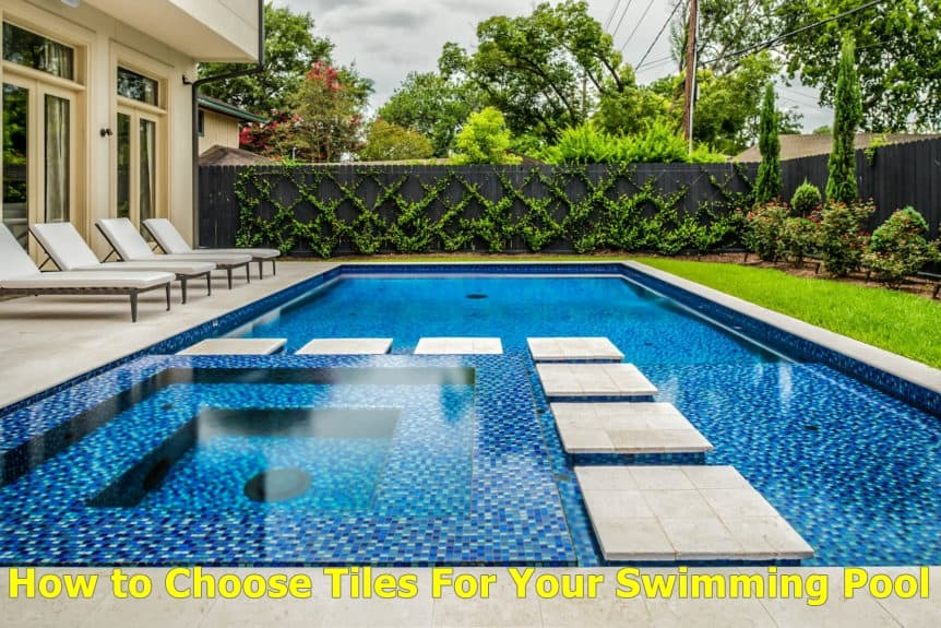 How to Choose Tiles For Your Swimming Pool | The Rex Garden