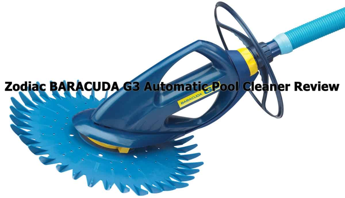 Zodiac BARACUDA G3 Automatic Pool Cleaner Review