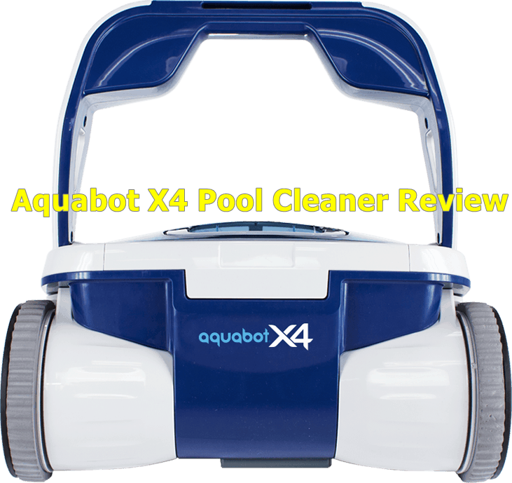 aquabot x4 pool cleaner review