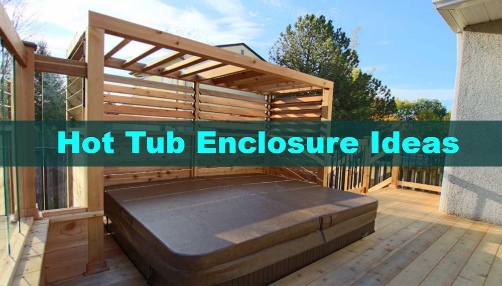 hot tub enclosure ideas