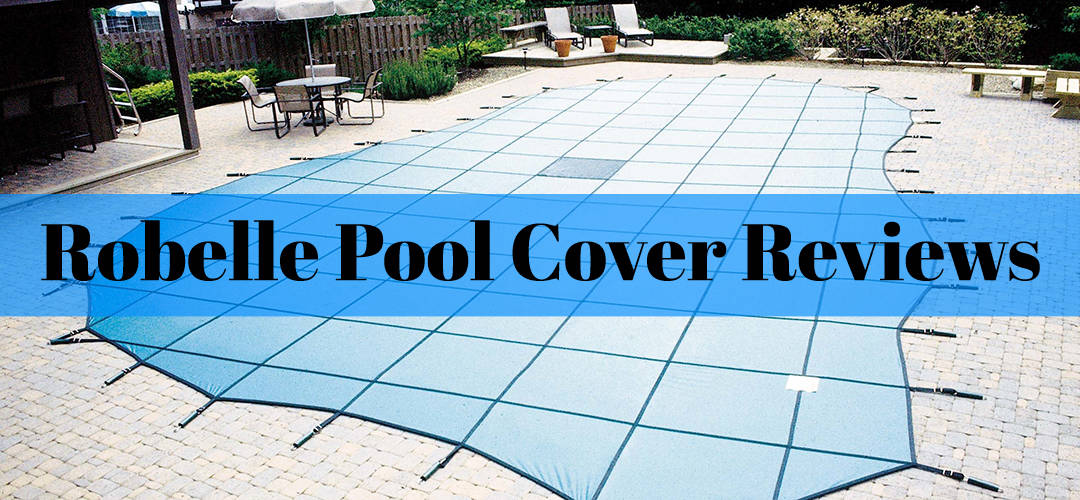 Robelle Pool Cover Reviews The Rex Garden