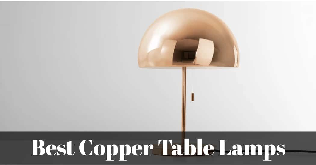 best copper table lamps