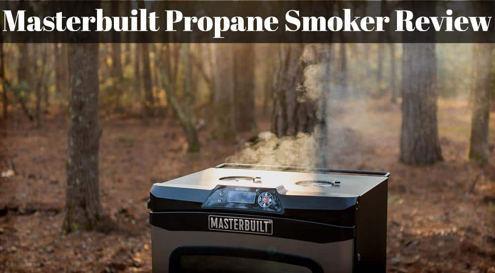 Masterbuilt Propane Smoker Review