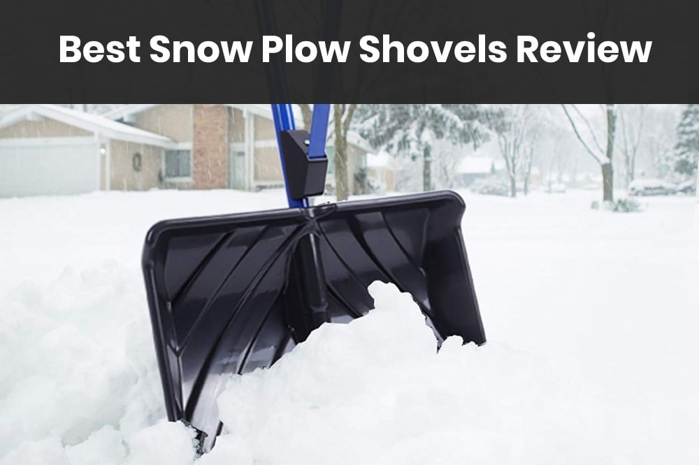 best snow plow shovels review