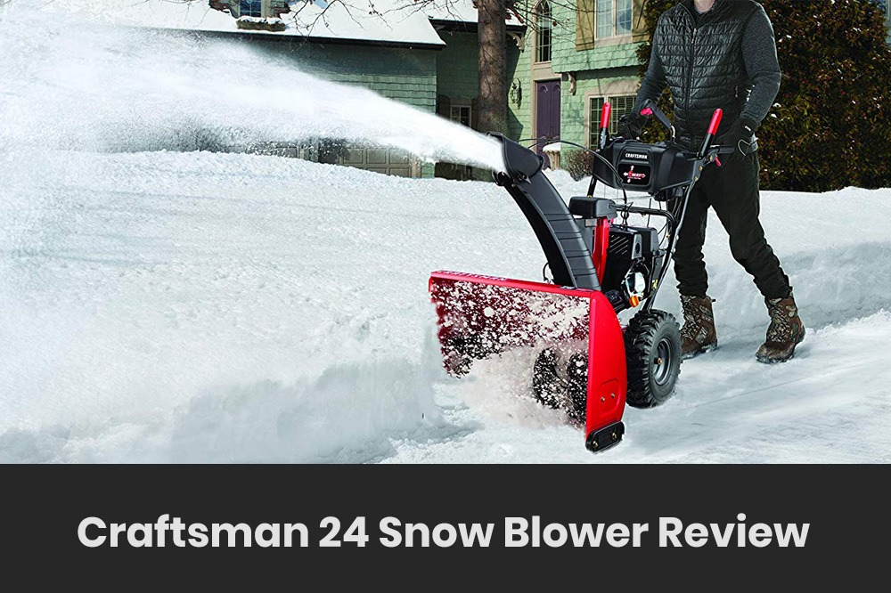 craftsman 24 snowblower review
