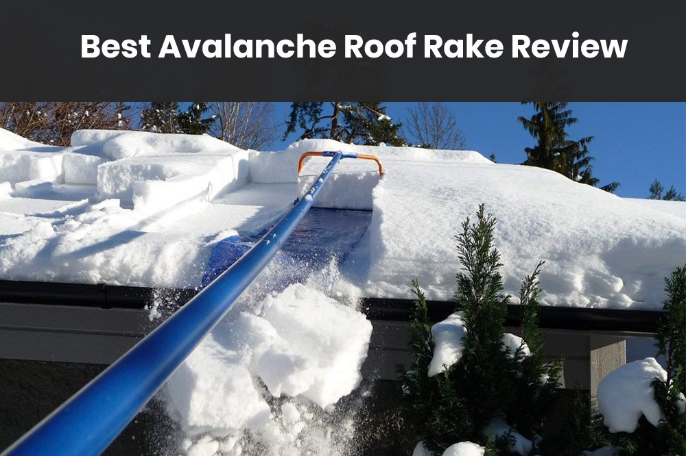Best Avalanche Roof Rake Review