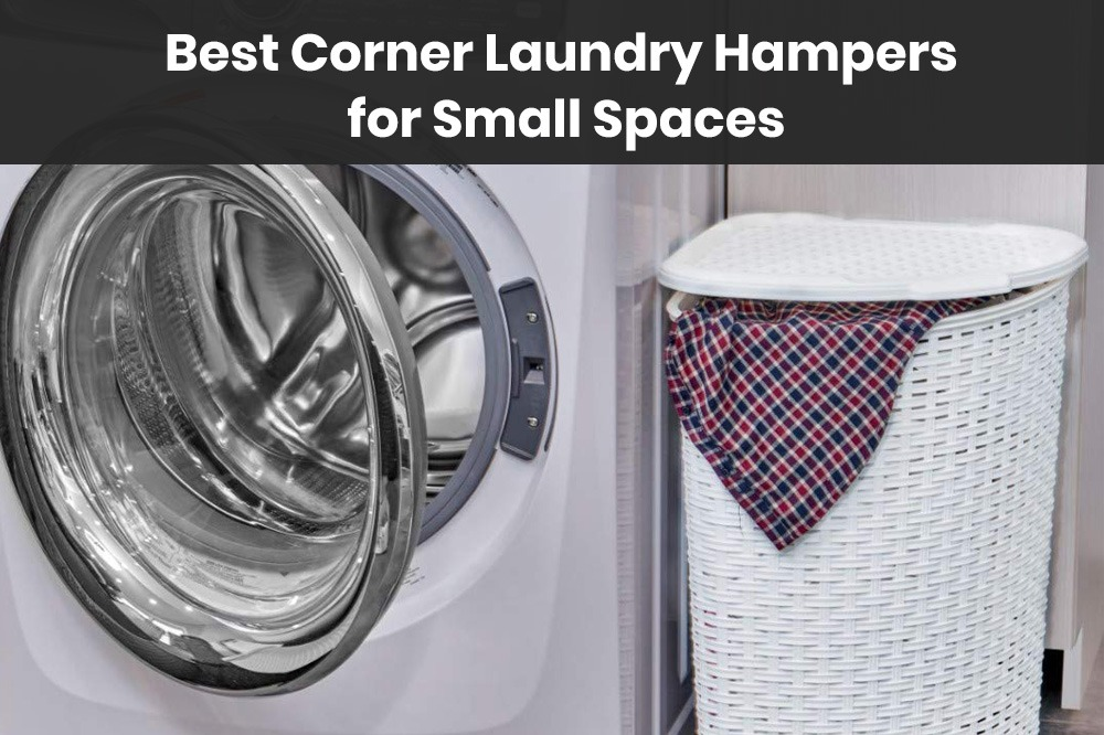 best corner laundry hampers for small spaces