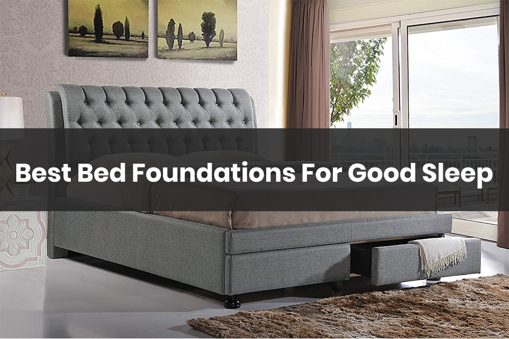 best bed foundations