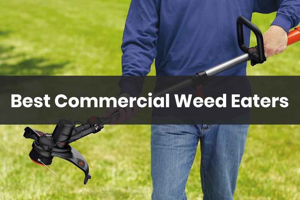 best commercial weed eaters