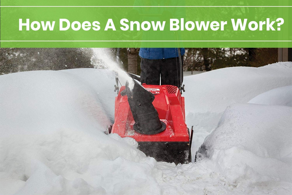 how does a snow blower work