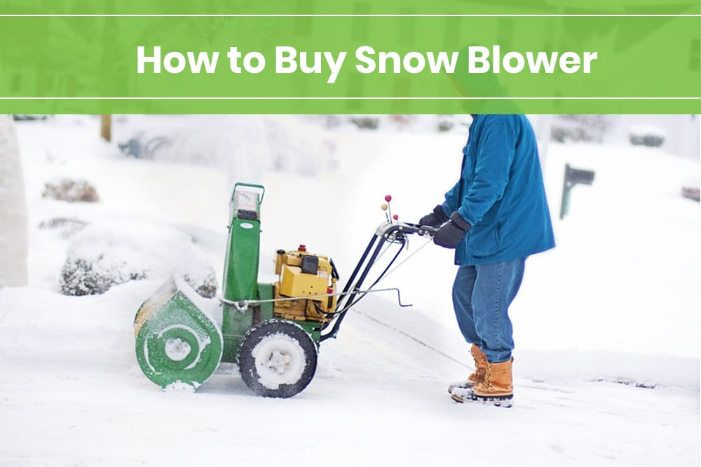 how to buy snow blower