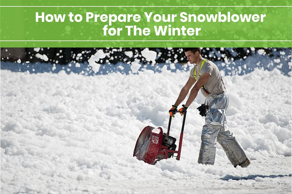 how to prepare your snowblower for winter