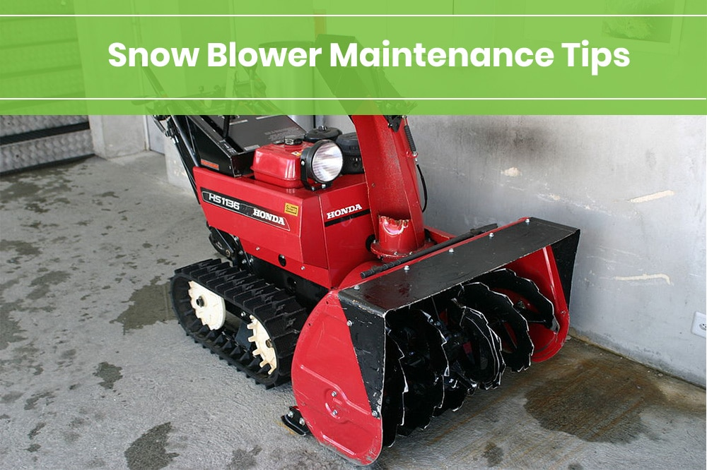 snow blower maintenance tips