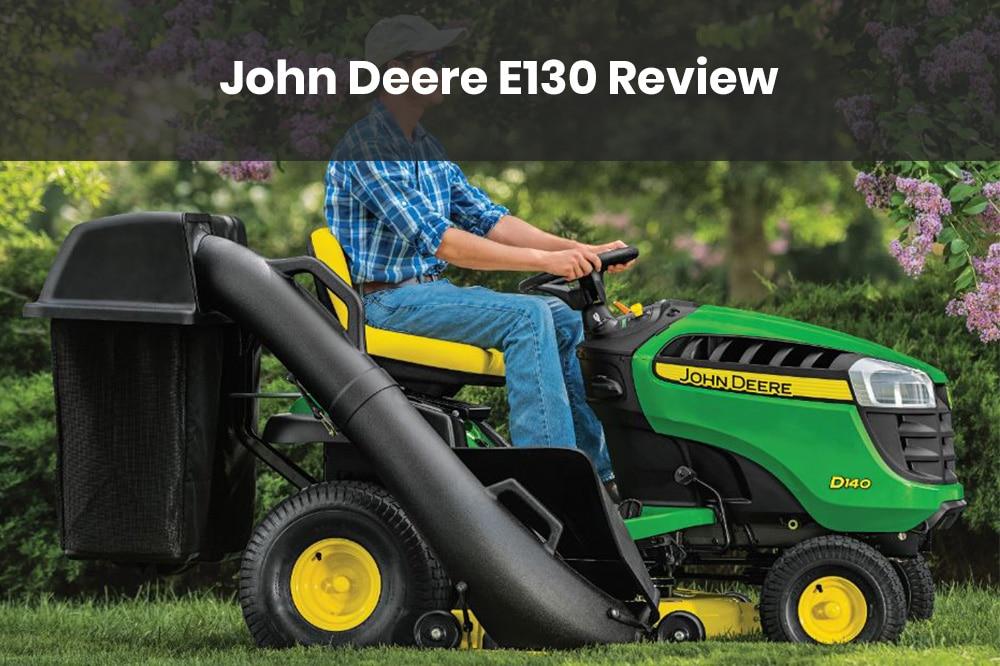 john deere e130 review