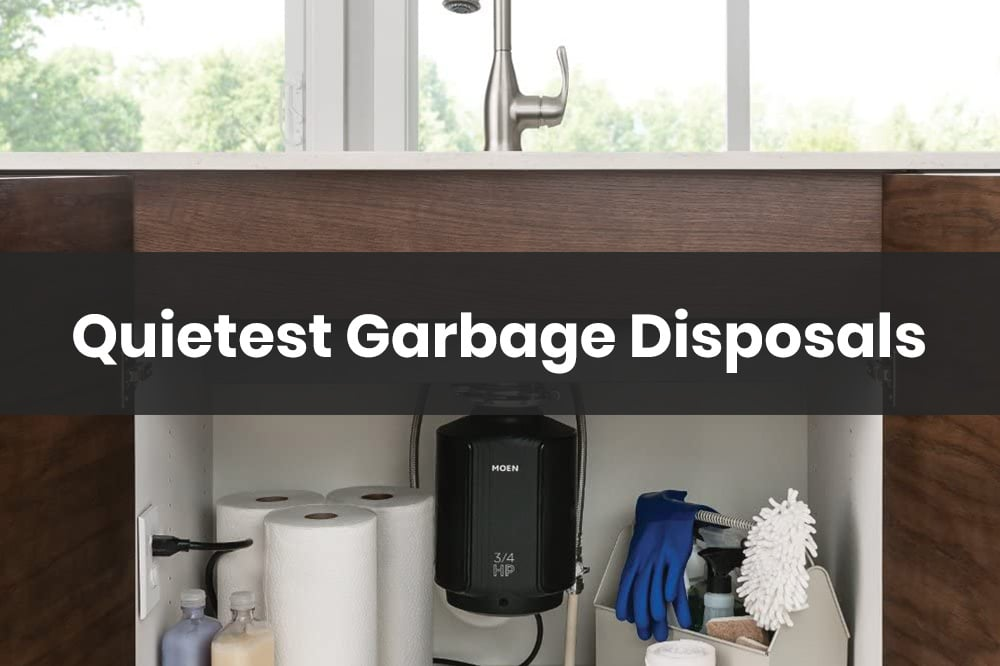 Quietest Garbage Disposals