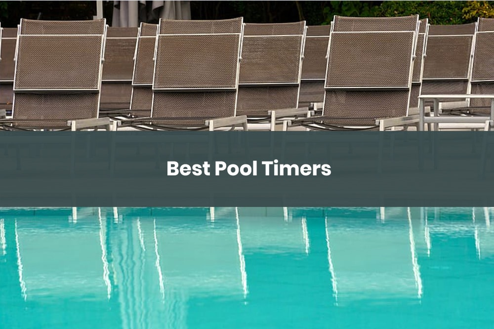best pool timers