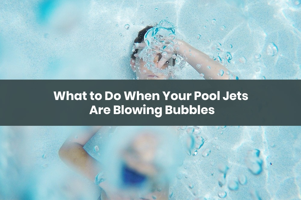 pool jets blowing bubbles