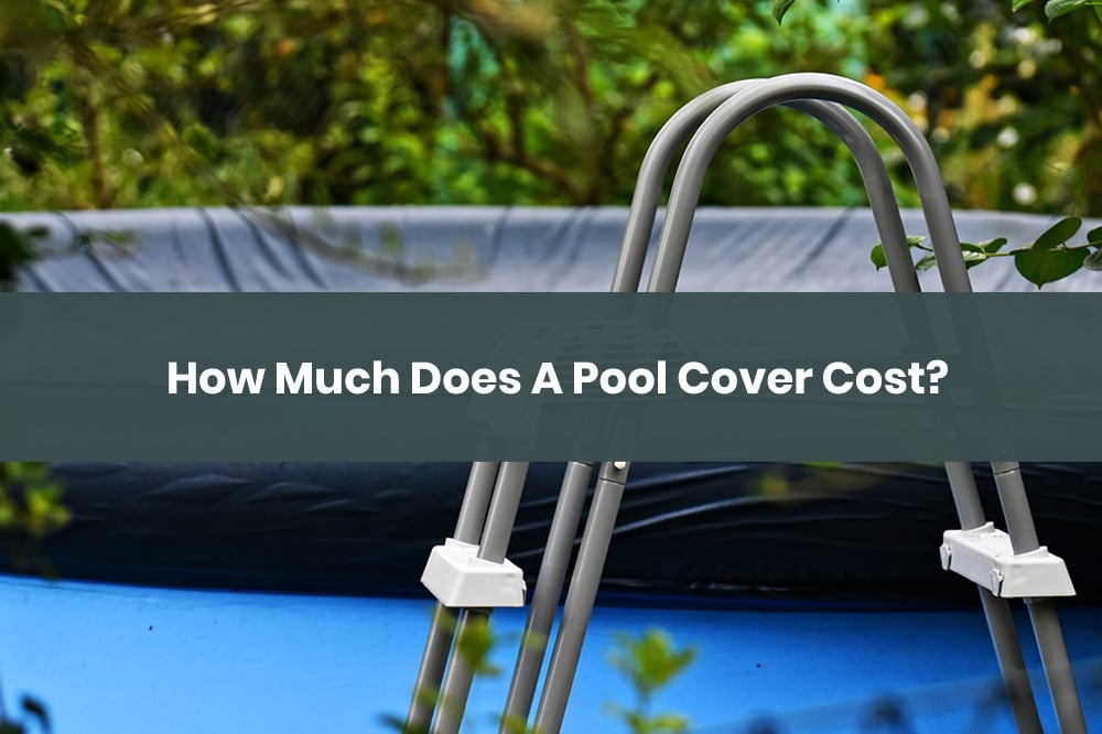 how much does pool cover cost