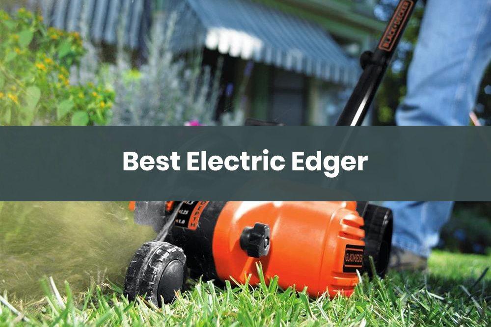 best electric edger